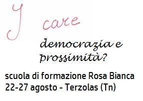 I care: democrazia e prossimità?